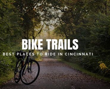 Best Bike Trails Cincinnati